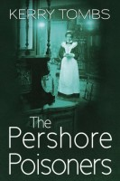 The Pershore Poisoners by Kerry Tombs