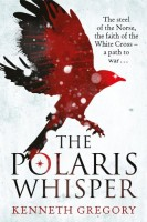 The Polaris Whisperer by Kenneth Gregory