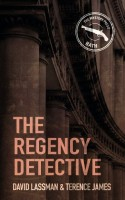 The Regency Detective by Terence James