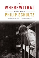 The Wherewithal: A Novel in Verse by Philip Schultz