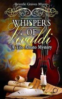 Whispers of Vivaldi by Beverle Grave Myers