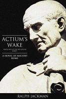 Actium's Wake by Ralph Jackman