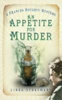 An Appetite for Murder by Linda Stratmann