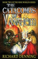 Catacombs of Vanaheim by Richard Denning