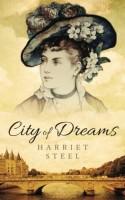 City of Dreams by Harriet Steel