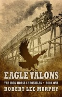 Eagle Talons by Robert Lee Murphy