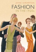 Fashion in the 1920s by Jayne Shrimpton