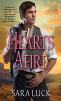 Hearts Afire by Sara Luck