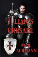 Julian's Crusade by M. H. Achmann