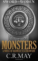 Monsters (Sword of Woden 3) by C.R. May