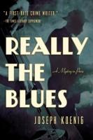 Really the Blues by Joseph Koenig