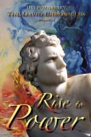 Rise to Power: The David Chronicles Vol. I by Uvi Poznansky