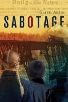 Sabotage by Karen Autio