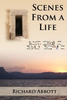 Scenes from a Life by Richard Abbot