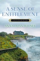 Sense of Entitlement by Anna Loan-Wilsey