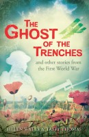 The Ghost of the Trenches by Taffy Thomas