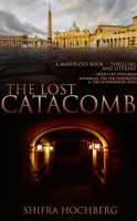 The Lost Catacomb by Shfra Hoctberg