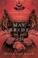 The May Bride by Suzannah Dunn