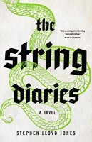 The String Diaries by Stephen Lloyd Jones