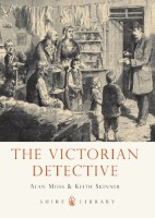 The Victorian Detective by Keith Skinner