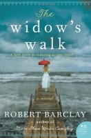 The Widow's Walk by Robert Barclay