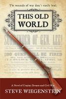 This Old World by Steve Wiegenstein