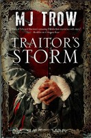 Traitor's Storm by M.J. Trow