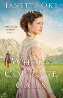 Where Courage Calls by Laurel Oke Logan