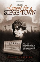 Lament for a Siege Town by Clare Hawkins