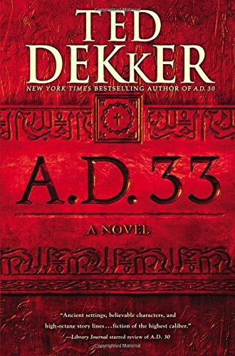 Image result for AD 33 - ted dekker
