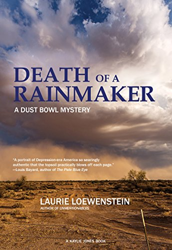 Death Of A Rainmaker Dustbowl Mystery Historical Novel Society