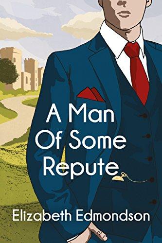1fdb53e7 A Man of Some Repute - Historical Novel Society