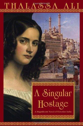 A Singular Hostage Historical Novel Society