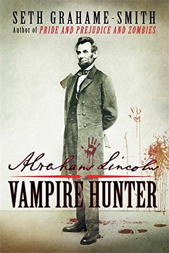 Abraham Lincoln Vampire Hunter Historical Novel Society