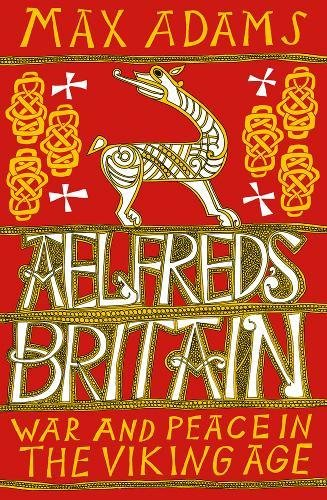 buy popular ebaac 8a8b5 Alfreds Britain War and Peace in the Viking Age - Historical