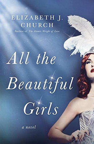 All The Beautiful Girls Historical Novel Society