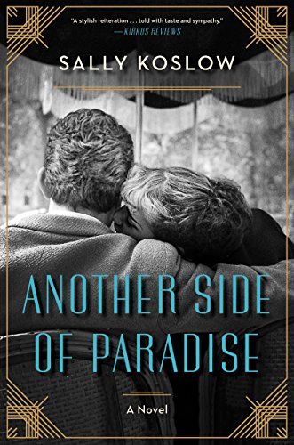 6e8a085b574e3 Another Side of Paradise - Historical Novel Society