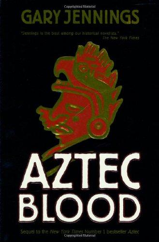 Aztec Blood Historical Novel Society