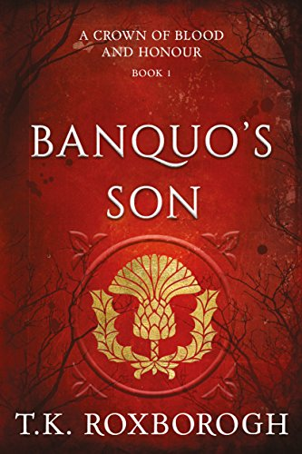 Banquos Son Historical Novel Society