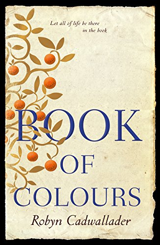 Book Of Colours Historical Novel Society