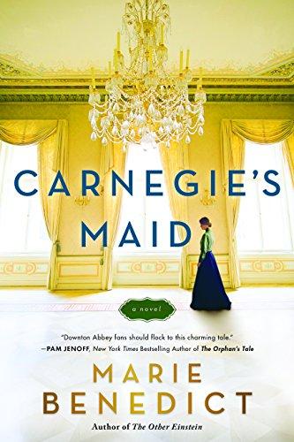 Carnegie's Maid - Historical Novel Society