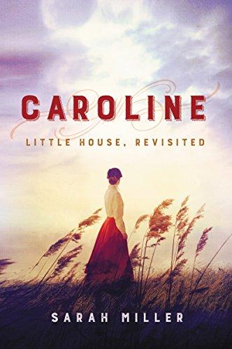 caroline little house revisited historical novel society