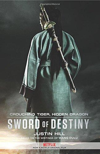 Crouching Tiger Hidden Dragon Sword Of Destiny Historical Novel