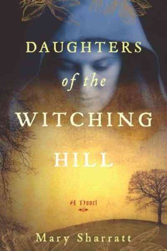 Daughters Of The Witching Hill Historical Novel Society