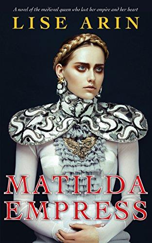Matilda Empress Historical Novel Society