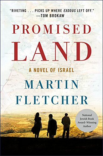 Promised Land A Novel Of Israel Historical Novel Society