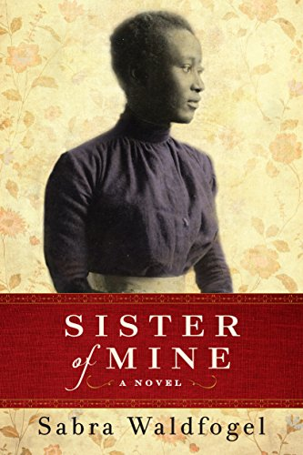 Sister Of Mine Historical Novel Society