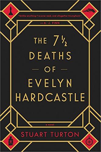 The 7 1/2 Deaths of Evelyn Hardcastle - Historical Novel Society