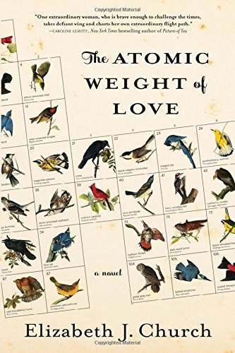 The Atomic Weight of Love - Historical Novel Society