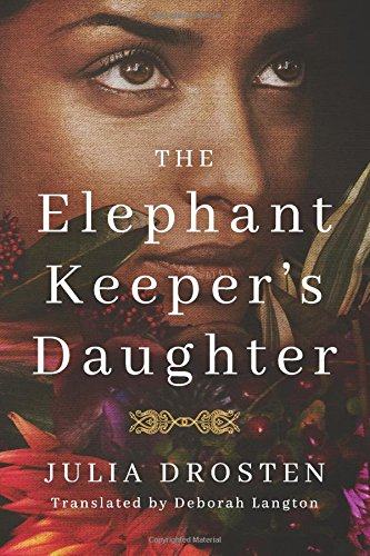 The Elephant Keeper's Daughter - Historical Novel Society